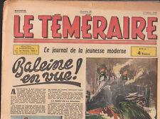 Le Téméraire n°28 -  mars 1944 - Baleine. TTB