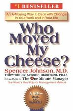 Who Moved My Cheese? : An A-Mazing Way to Deal with Change in Your Work and...