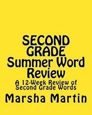 SECOND GRADE Summer Word Review : A 12-Week Review of Second Grade Words by...