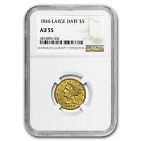 1846 $5 Liberty Gold Half Eagle AU-55 NGC (Large Date) - SKU#178947
