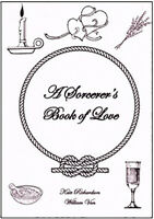 A SORCERORS BOOK OF LOVE Finbarr Grimoire Black Magick Spells Occult Magick