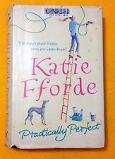 Practically Perfect by Katie Fforde FREE AUS POST used hardcover 2006
