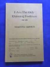 I AM THE ONLY RUNNING FOOTMAN - UNCORRECTED PROOF BY MARTHA GRIMES