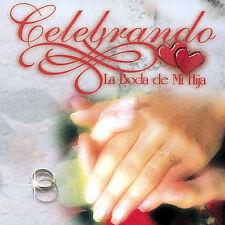 Celebrando La Boda De Mi Hija CD