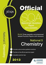 SQA Specimen Paper 2013 National 5 Chemistry (Sqa Past Papers), Good Condition B