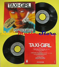 LP 45 7'' TAXI-GIRL Cherchez le garcon 1980 france EMI 2C 008-72305 no cd mc dvd