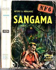 ARTURO HERNANDEZ ¤ SANGAMA ¤ 1952 COUV JEF DE WULF ¤ albin michel