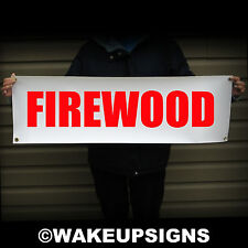 """FIREWOOD BANNER 38"""" BY 12"""" OUTDOOR VINYL SCRIM SIGN FIRE WOOD AXE FLAG CAMPING"""