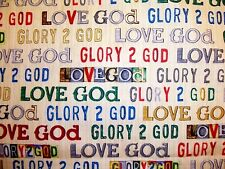 QUILTING TREASURES RELIGIOUS LOVE GOD GLORY WORDS ON BEIGE COTTON FABRIC FQ