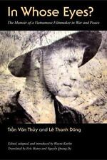 IN WHOSE EYES - THUY, TRAN VAN/ DUNG, LE THANH/ KARLIN, WAYNE (EDT)/ HENRY, ERIC