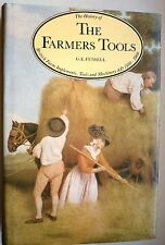 The History Of The Farmers Tools - G.E. Fussell