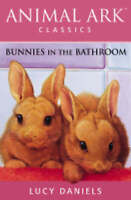 Bunnies in the Bathroom (Animal Ark Classics), Daniels, Lucy, Very Good Book
