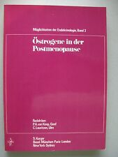 Östrogene in der Postmenopause Möglichkeiten Endokrinologie Bd. 3 1974