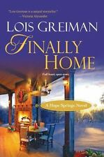 Finally Home by Lois Greiman (2013, hard cover)