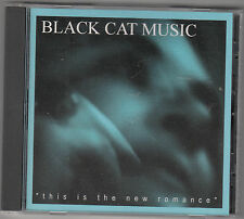 BLACK CAT MUSIC - this is the new romance CD