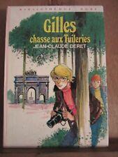 Jean-Claude Deret: Gilles chasse aux Tuileries/ Bibliothèque Rose, Hachette,1977