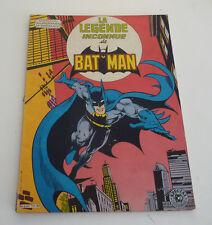 SAGEDITION  La légende inconnue de BATMAN   format géant !!