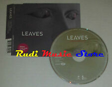 CD Singolo LEAVES Good enough 2005 ISLAND CID 902/987306-2 (S2) mc dvd