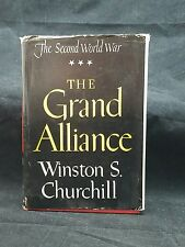 THE SECOND WORLD WAR THE GRAND ALLIANCE WINSTON S CHURCHILL 1950 HCDJ GUC B1