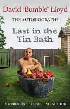 Last in the Tin Bath: The Autobiography, Lloyd, David, 1471150445, New Book