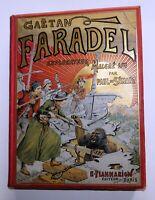 Gaêtan Faradel explorateur malgré lui. DE SEMANT. Flammarion 1907. Cartonnage