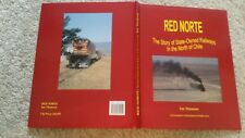 RED NORTE THE STORY OF STATE OWNED RAILWAYS IN THE NORTH OF CHILE IAN THOMSO H/B