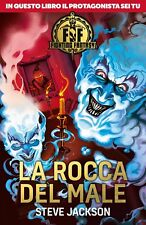 Fighting Fantasy - Libro Game - Steve Jackson - LA ROCCA DEL MALE - Salani