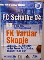 Offizielles Spielplakat + 17.07.2004 + UI + FC Schalke 04 vs. Vardar Skopje #53