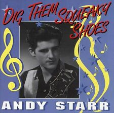 Dig Them Squeaky Shoes - Andy Starr (1995, CD NEUF)