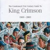 King Crimson-The Condensed 21st Century Guide to King Crimso (US IMPORT)  CD NEW