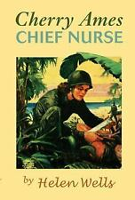 NEW - Cherry Ames, Chief Nurse: Book 4 by Wells, Helen