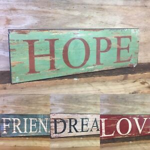 Rustic Freestanding or Wall Hanging Wooden Sign ~ LOVE FRIENDS HOPE DREAM 7344