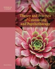 Theory And Practice Of Counseling And Psychotherapy - by Corey