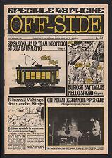 OFF SIDE 7/1969 COMICS SAM GOPAL BLIND FAITH GORDON BESS STURMTRUPPEN CREPAX