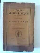 CONGRES ARCHEOLOGIQUE DE FRANCE 1911 ANGERS ET SAUMUR VOL 2 MEMOIRES
