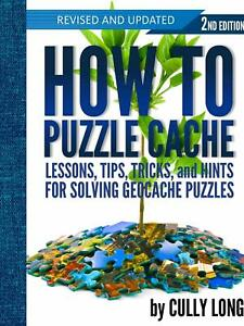 How To Puzzle Cache Geocaching Book 2nd Edition (Spiral Bound)