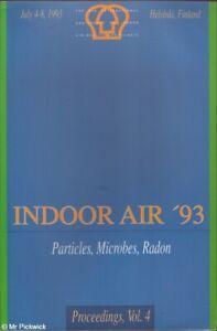 Olli Seppanen et. al. INDOOR AIR '93: PARTICLES, MICROBES, RADON PROCEEDINGS, VO