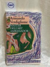 master dell'art ambassador di verdiglione con corriere 24/48 ore compreso!!!
