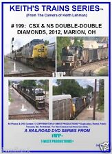 Keith's Trains Series RR DVD #199- CSX & NS DOUBLE-DBL DIAMONDS '12 MARION, OH