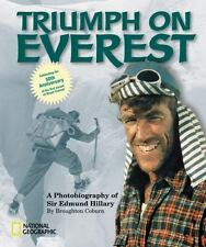 Photographies: Triumph on Everest : A Photobiography of Sir Edmund Hillary by Br