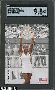 2003 Netpro Elite Tennis #S4 Seren Williams RC Rookie Event Starter SGC 9.5 MT+