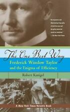 The One Best Way: Frederick Winslow Taylor and the Enigma of-ExLibrary