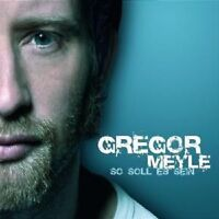 "GREGOR MEYLE ""SO SOLL ES SEIN"" CD DIGIPACK NEUWARE"