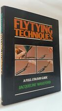 Flytying Techniques Full Colour Guide Jacqueline Wakeford fly tying flies book