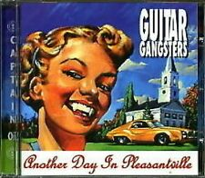 Guitar Gangsters Another Day In Pleasantville Cd New Sealed Punk