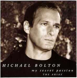 MICHAEL BOLTON My Secret Passion - The Arias CD Japan Press PROMO copy w/Insert