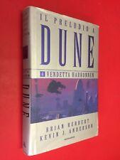 HERBERT ANDERSON - IL PRELUDIO A DUNE 4 VENDETTA HARKONNEN Mondadori (1° 2003)