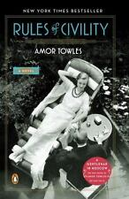 Rules of Civility: A Novel by Towles, Amor
