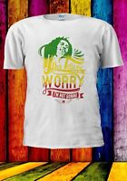 Bob Marley If Tells Me Not To Worry I'm Not Gonna Men Women Unisex T-shirt 950