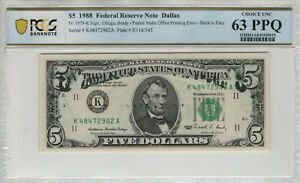 1988 $5 FEDERAL RESERVE NOTE PARTIAL MATTE OFFSET PRINTING ERROR PCGS B 63 PPQ